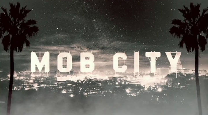 """Mob City"" – Intro"